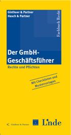 Rechte Und Pflichten Gmbh Geschäftsführer Musterverträge